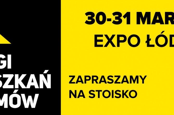 Targi Mieszkań i Domów 30-31 marca 2019, Expo-Łódź